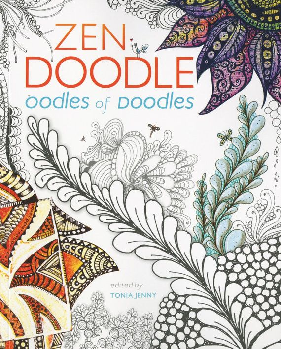 Zen Doodle Oodles Of Doodles Softcover Adult Coloring Book 100 Designs