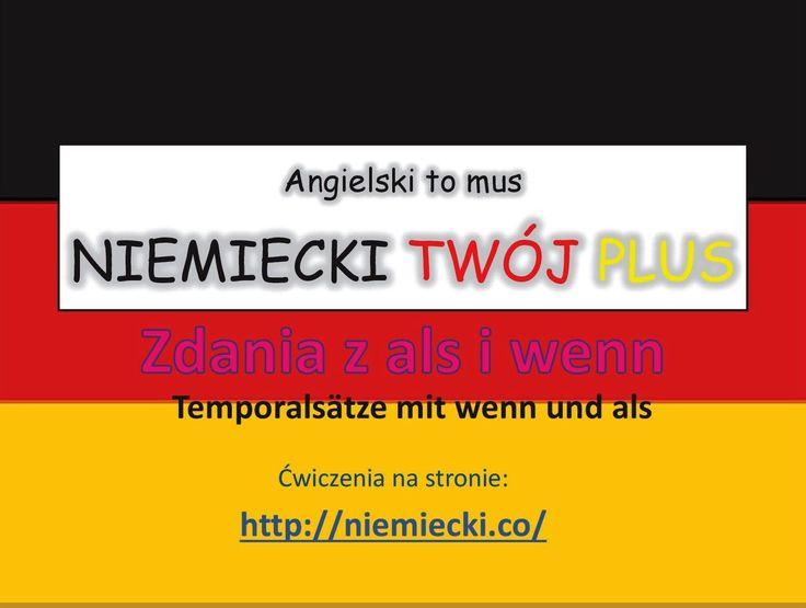 Zdania z als i wenn - Angielski to mus NIEMIECKI TWÓJ PLUS - Niemiecki g...