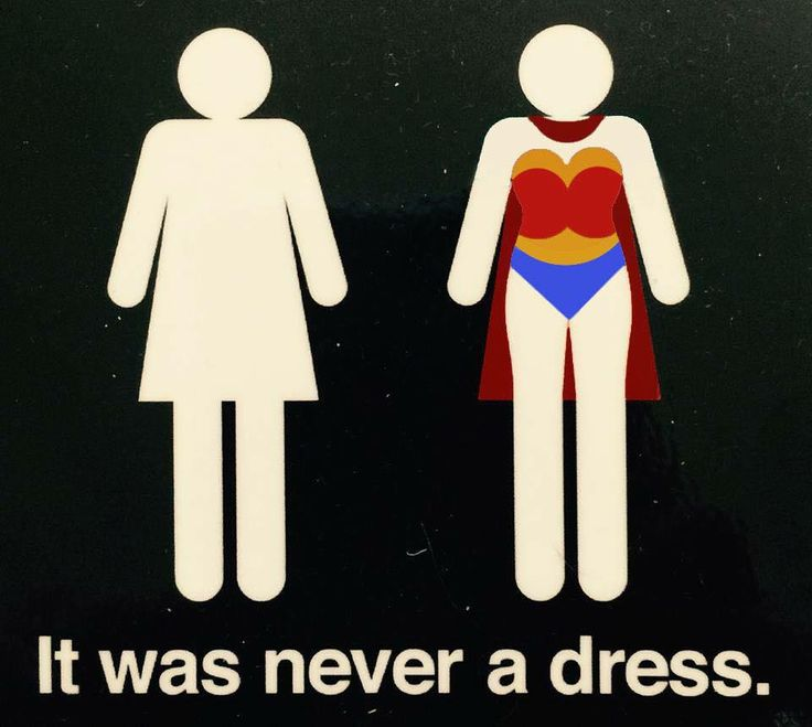 Wonder Woman bathroom sign.  It was never a dress                                                                                                                                                                                 More