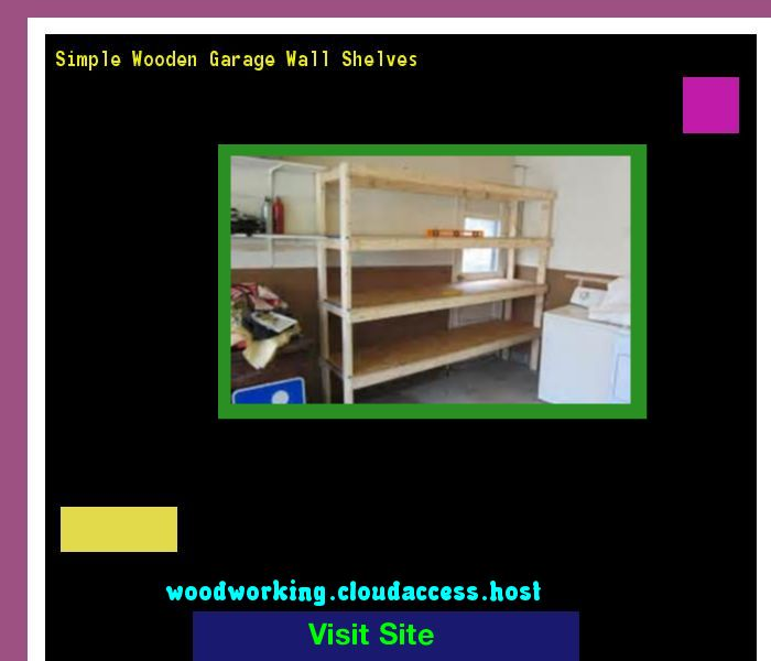 Simple Wooden Garage Wall Shelves 215528 - Woodworking Plans and Projects!