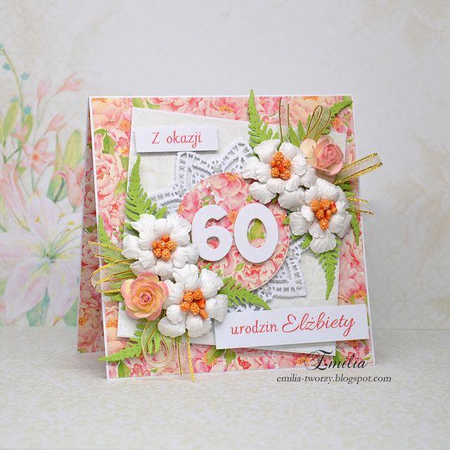 Emilia tworzy: Kartka urodzinowa na 60 urodziny/Birthday card