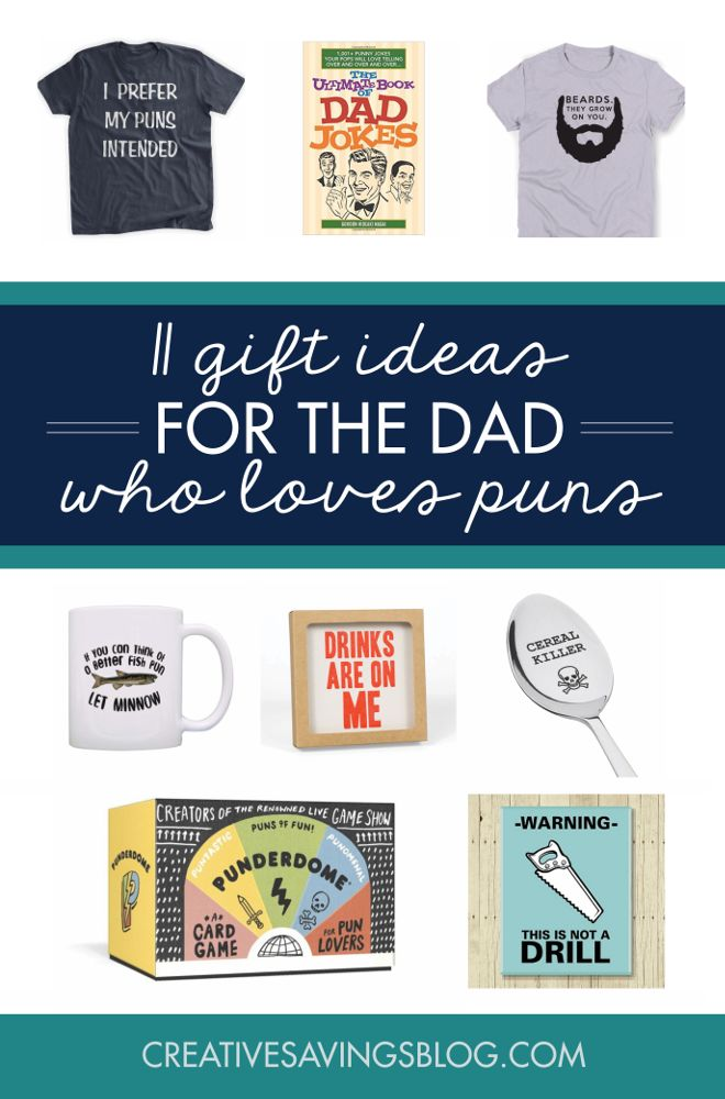 Christmas Gifts Dads Have Everything Part - 48: 11 Punny Fathers Day Gifts For The Corny Dad