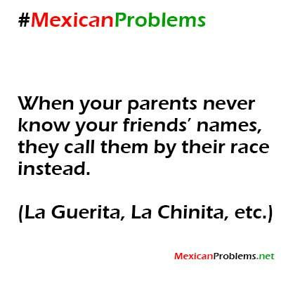 "It's more like they couldn't pronounce their name so they became "" La Guera esa"" or ""La China esa"""