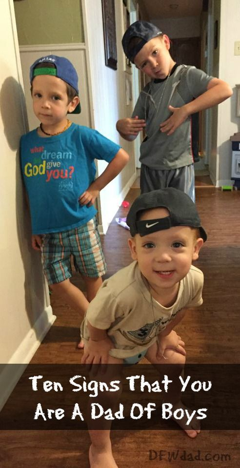 Ten Signs That You Are a Dad of Boys -