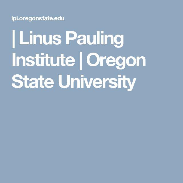   Linus Pauling Institute   Oregon State University