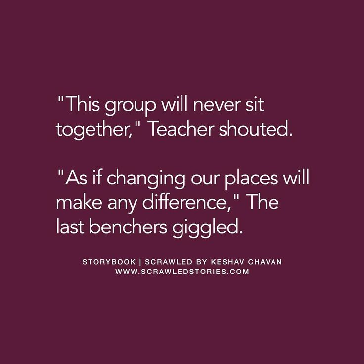 """Teachers will never understand the bond last benchers have, changing our places won't make any difference"" Tag your school buddies  Shared by (Curator) @talesbykeshav"