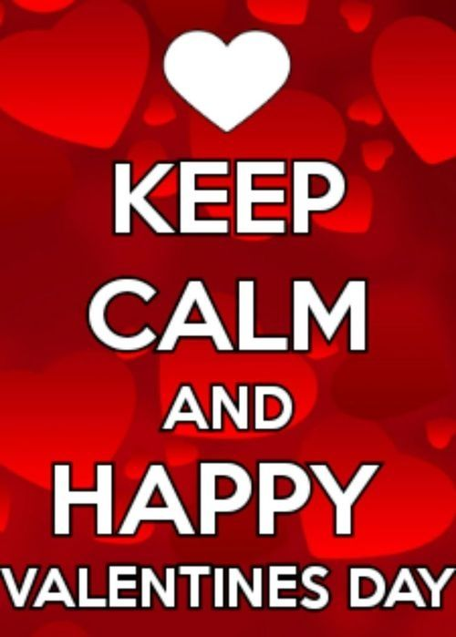 Keep Calm And Happy Valentineu0027s Day