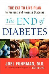 The End of Diabetes: The Eat to Live Plan to Prevent and Reverse Diabetes | Your #1 Source for Kindle eBooks from the Amazon Kindle Store!