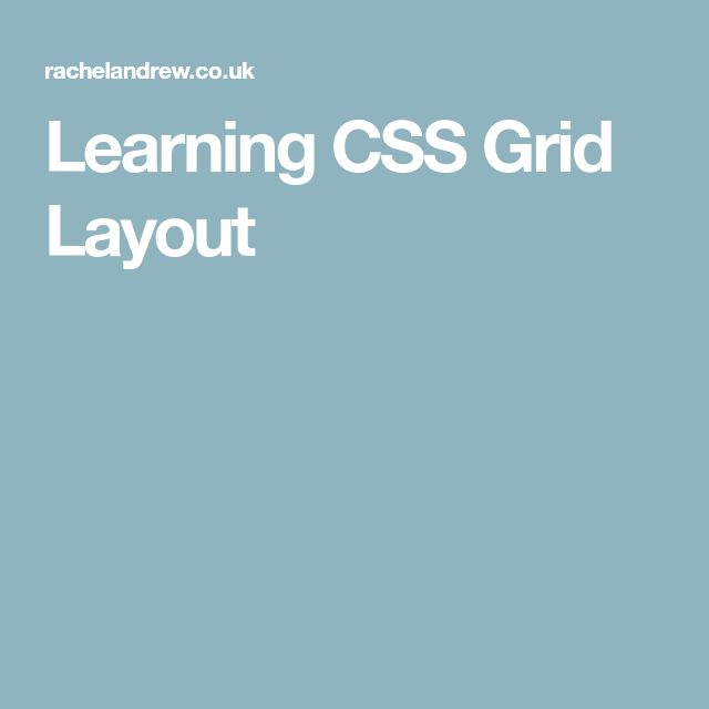Learning CSS Grid Layout