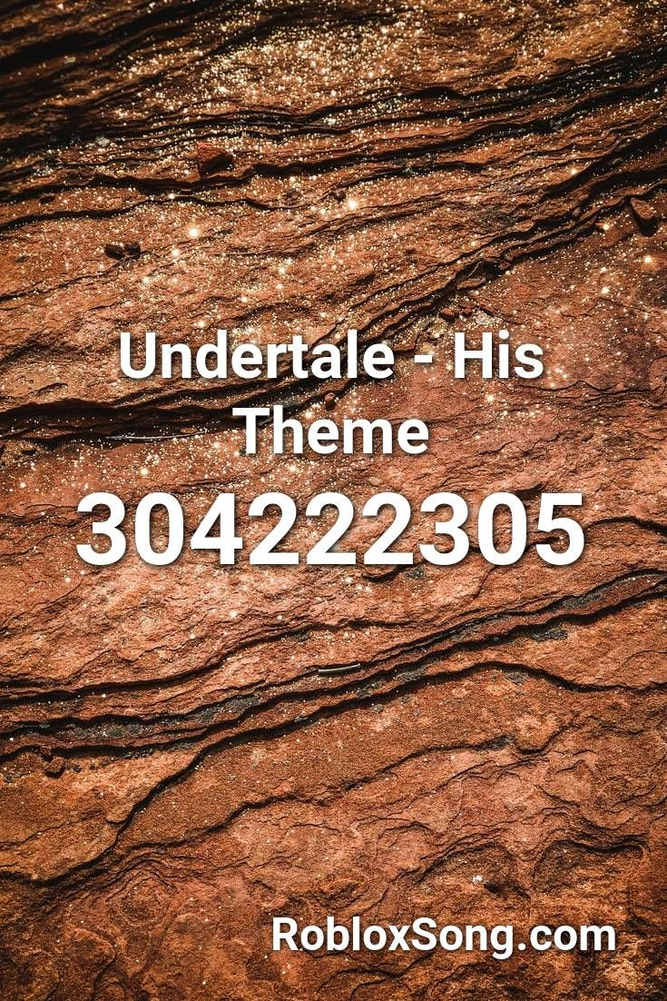 Undertale His Theme Roblox Id Roblox Music Codes In 2020