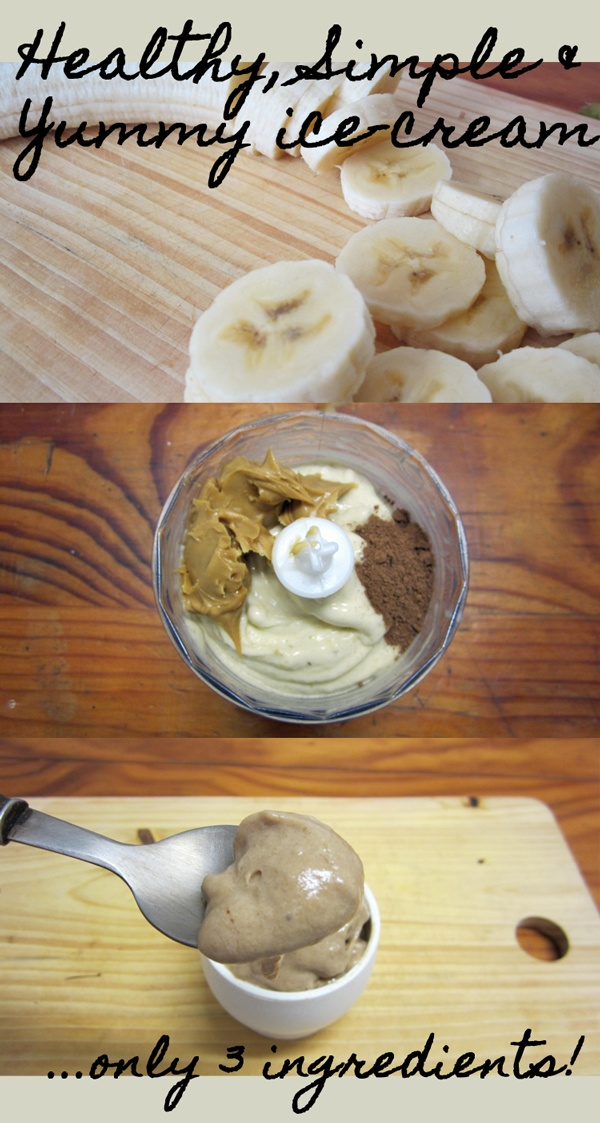 Easy and Healthy ice-cream - no ice-cream machine needed! delicious banana and peanut butter flavoured ice-cream, perfect for lactose-intolerant/vegans/a guilt-free snack :) ….all you need is 3 simple ingredients. I really wish Taylor did not have a peanut allergy.