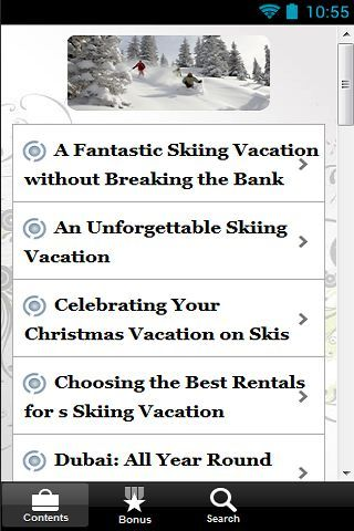 "Introducing.. ""Skiing Vacations""<p>Here's what you can get inside this guide:<p>A Fantastic Skiing Vacation without Breaking the Bank<br>An Unforgettable Skiing Vacation<br>Celebrating Your Christmas Vacation on Skis<br>Choosing the Best Rentals for s Skiing Vacation<br>Dubai: All Year Round Skiing Vacation<br>Packing for your Ski Vacation<br>Panorama Skiing Vacation <br>Planning Your Skiing Vacation: Things to Bring With You<br>Reasons why Skiing Vacations is best for Families<br>Finding…"