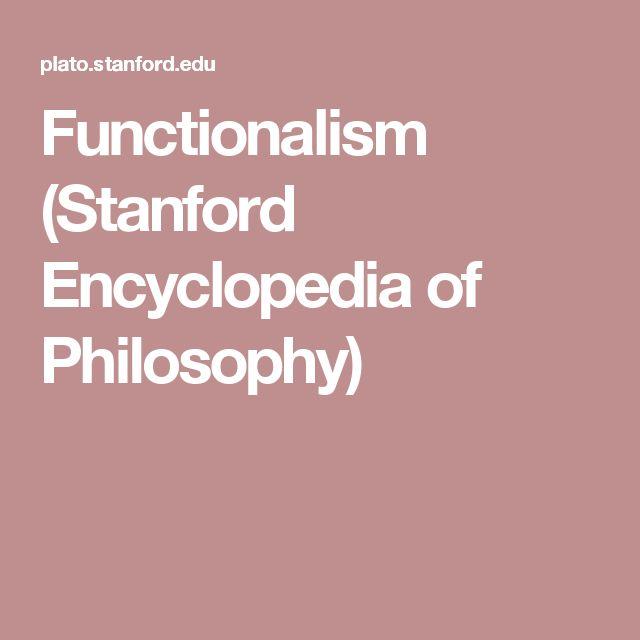 Functionalism (Stanford Encyclopedia of Philosophy)