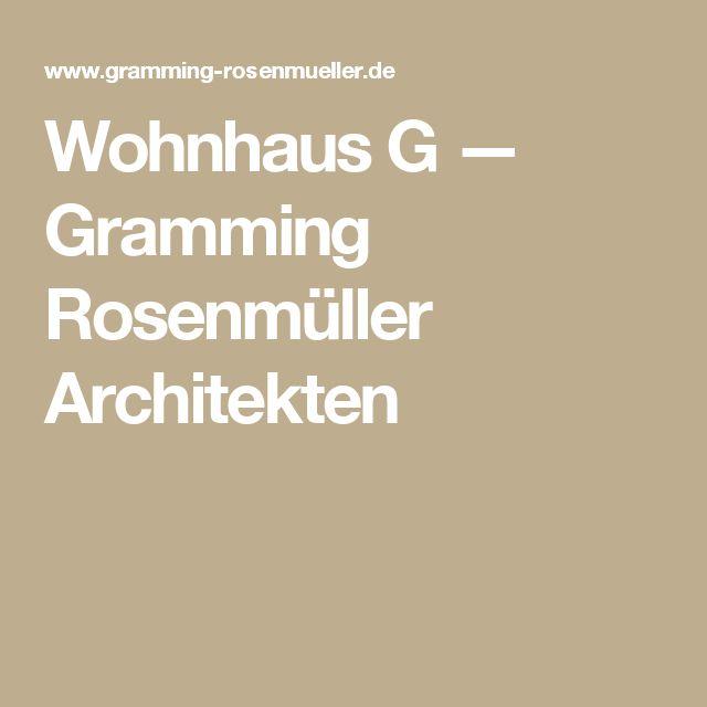 Wohnhaus G — Gramming Rosenmüller Architekten