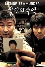 Memories of Murder (2003) - 30/10/16 - Great direction. Very chilling. More so with it's based-on-a-true story foundations. Found this film courtesy of Every Frame a Painting.