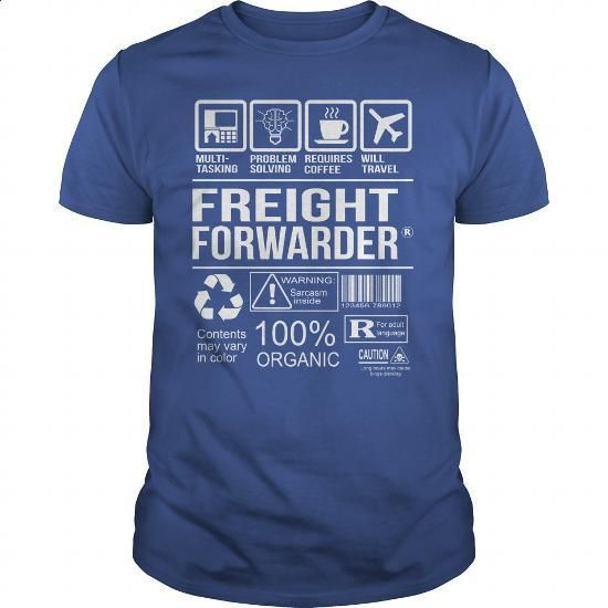 Awesome Tee For Freight Forwarder #fashion #clothing. SIMILAR ITEMS => https://www.sunfrog.com/LifeStyle/Awesome-Tee-For-Freight-Forwarder-104766115-Royal-Blue-Guys.html?60505
