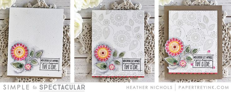 Simple to Spectacular. Papertrey Ink - Heather Nichols.  The idea of this feature will be to show how a single stamp set can be used to create a card from clean and simple to downright fabulous with a few extra layers and embellishments.  We have three designers participating today and they each have three progressive card designs to share using the Doodlie-do stamp set. Enjoy!