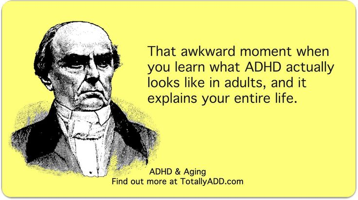 ADHD...It was like a light bulb went off in me!!