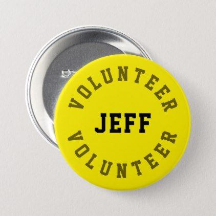 Volunteer Name Badge Personalized Yellow Button | Zazzle com in 2019