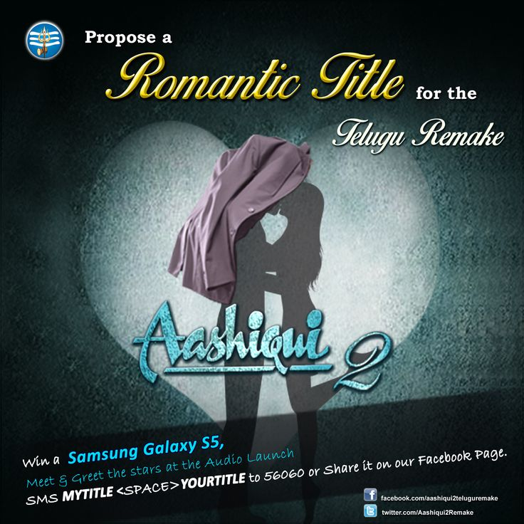 Here's an exciting opportunity for you to come up with a title for the Telugu remake of Aashiqui2 and if your title gets selected, it will be the official title of the film and you'll get to share the stage with the actors during the music launch as well as a brand new Samsung Galaxy S5 could be yours.   Participate now in 'My Title for Aashiqui 2' contest, you can also participate on twitter using the hashtag #MytitleAashiqui2Telugu.
