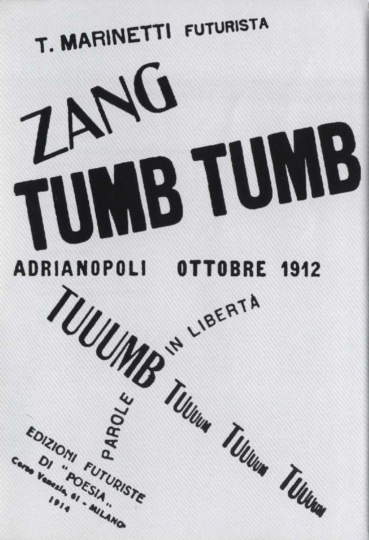 📔📔📔Zang Tumb Tumb.📔📔📔 .  è un'opera letteraria del futurista italiano Filippo Tommaso Marinetti che utilizza metodi di stampa particolari inserendo caratteri tipografici di varie dimensioni, nonché grassetto e corsivo creando in tal modo un effetto visivo in grado di riportare il lettore al centro della battaglia del 1912.