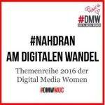 "in #München #DMWmuc Themenabend ""Digitale Transformation"" #nahdran am digitalen Wandel (8.11.16)"