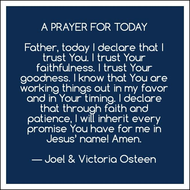 A Prayer For Today.    Joel & Victoria Osteen
