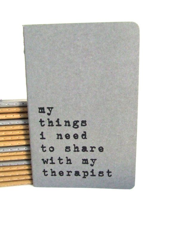 Upcycled MOLESKINE® Cahier notebook with 'my things I need to share with my therapist' hand screen printed on the cover; Therapy Notebook on Etsy, $8.74
