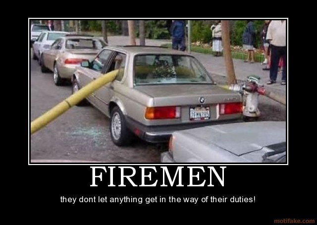 Note to self: Never park my Beamer in a fire zone!