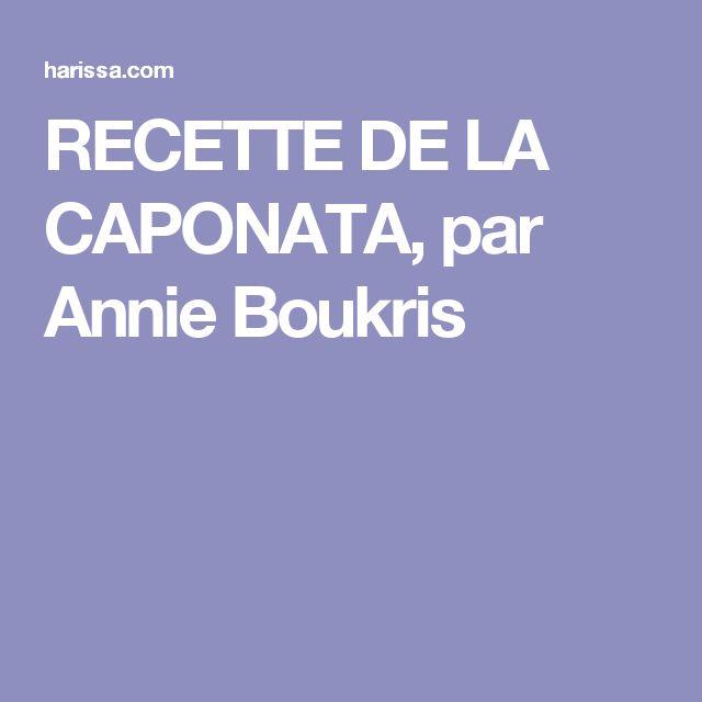RECETTE DE LA CAPONATA, par Annie Boukris
