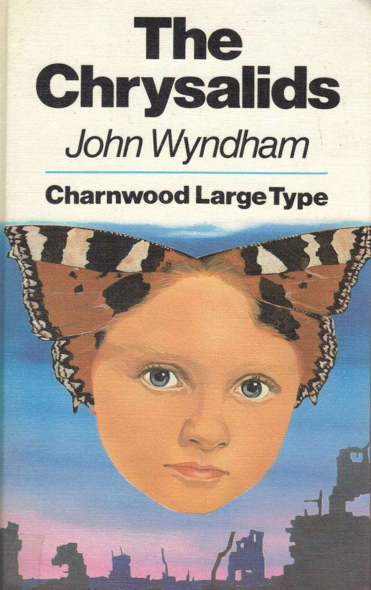 a literary analysis of the chrysalids a novel by john wyndham The chrysalids, by john wyndham is a great novel in my opinion it occurs in the future but it focuses on prejudices, intolerance and torture, issues that exist now and will always exist as long as we do.