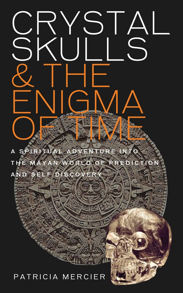 Crystal Skulls & The Enigma Of Time