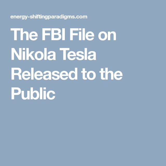 The FBI File on Nikola Tesla Released to the Public