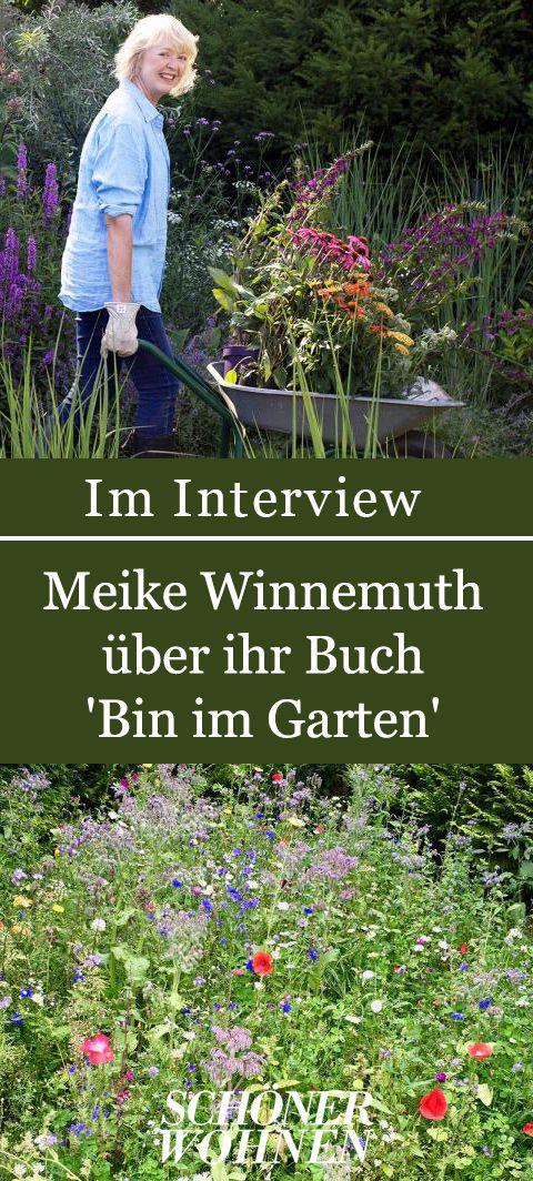 Meike Winnemuth Ein Interview Zu Ihrem Buch Bin Im Garten Garten Garten Gestalten Garten Pflanzen