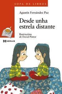 Desde unha estrela distante-Agustín Fernández Paz | Editorial Xerais-2º ciclo