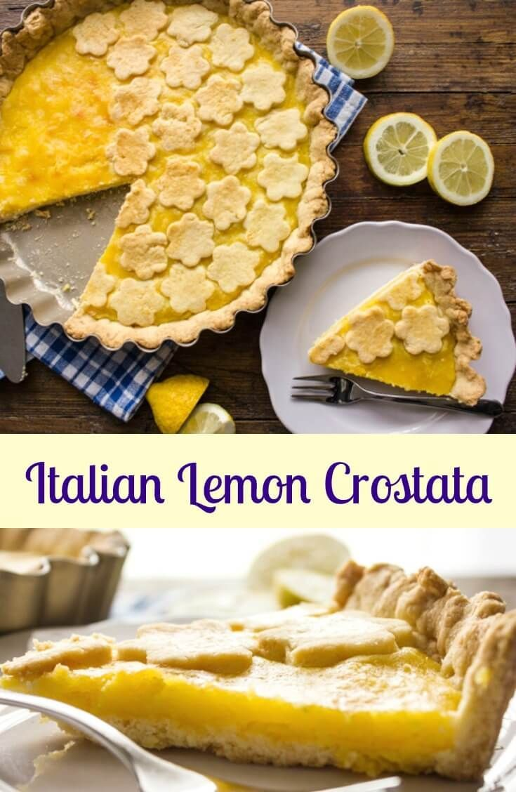 Italian Lemon Crostata, a simple and easy Italian Dessert. Made with a flaky pie pastry and a delicious fresh lemon cream filling. The perfect snack or dinner dessert recipe.