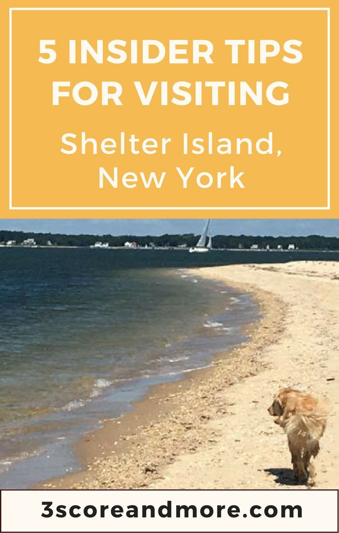 The best beaches, restaurants, hotels, and activities on Shelter Island, New York! From 3scoreandmore.com