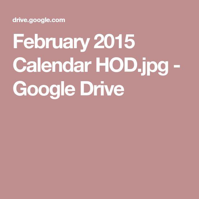 February 2015 Calendar HOD.jpg - Google Drive