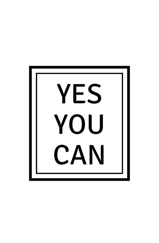 YES YOU CAN   Photographic Print