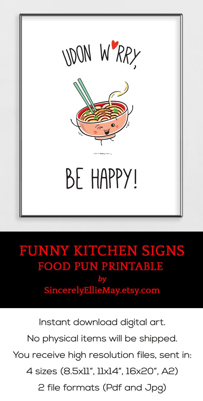 Funny Kitchen And Dining Room Signs Cute Food Pun Printable That Will Bring A Smile On Your Face Smile Happ Kitchen Humor Funny Kitchen Signs Kitchen Quotes