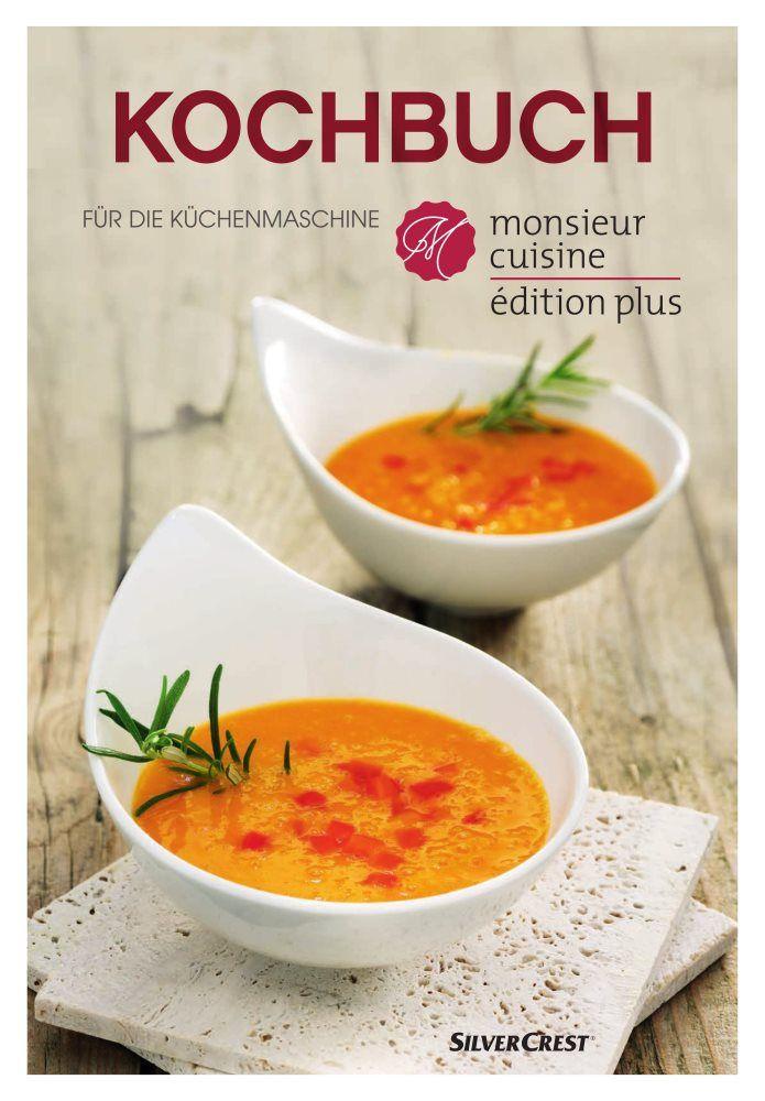 monsieur cuisine connect rezepte