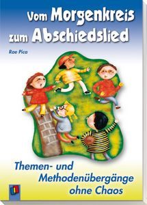 Verlag an der Ruhr, Buch, Vom Morgenkreis zum Abschiedslied, Phasenübergänge, Rituale, Rhythmus, prozeduales Gedächtnis