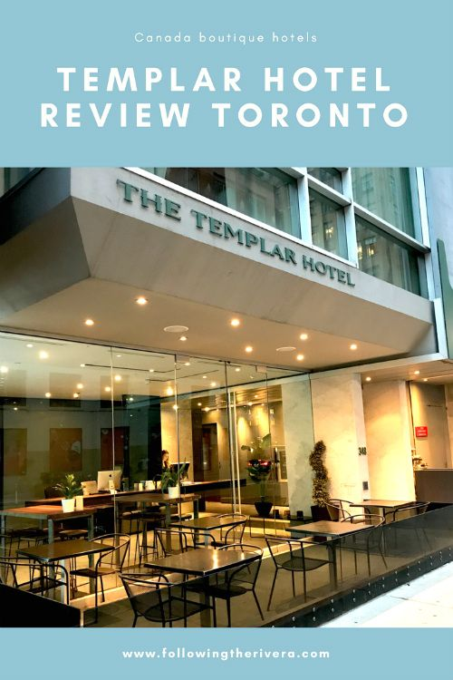 Templar Hotel Toronto Is This The Boutique Hotel For You Canada