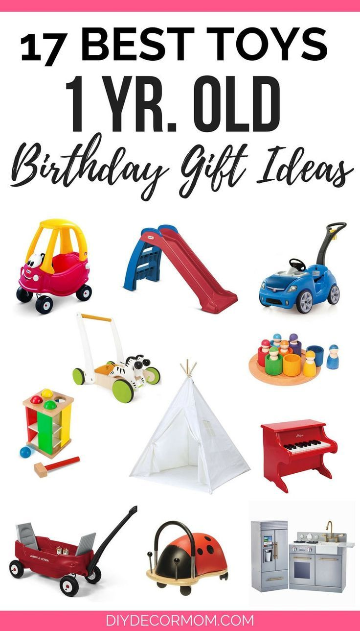 Best Toys For 1 Yr Olds Are You Looking For Birthday Gift Ideas For One Year Old These Are The Best Toys For On 1 Year Baby Toys Baby Boy Toys