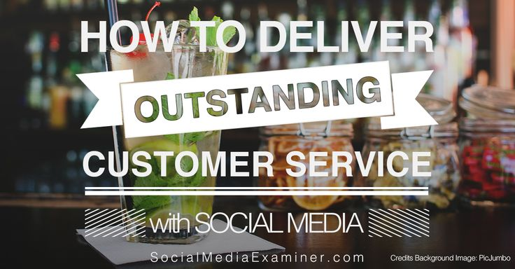 How to Deliver Outstanding Customer Service With Social Media - for more info go to http://www.socialmediaexaminer.com/customer-service-on-social-media/