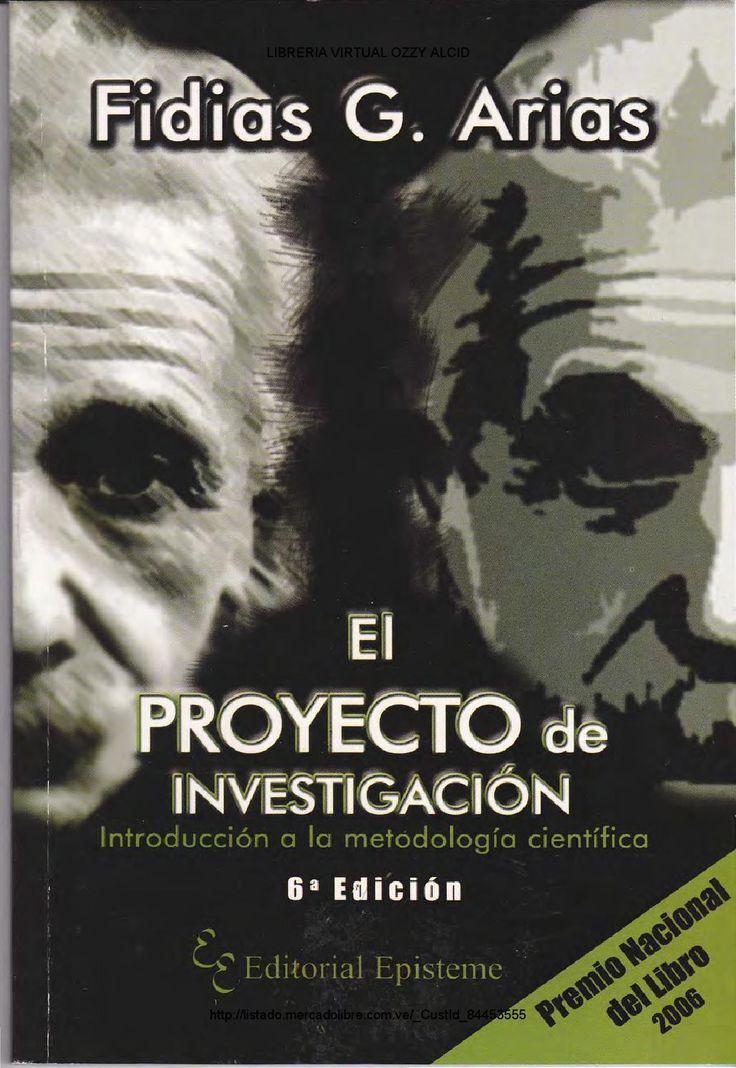 Arias, F.G. (2006) El Proyecto de Investigación. Editorial Episteme.  Este texto es de gran claridad para comprender los aspecto básicos del proyecto de investigación, recomiendo su consulta cuando se esté construyendo el documento.