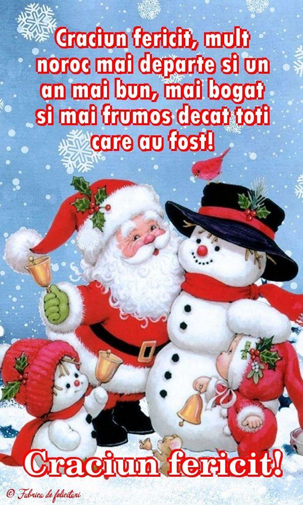 Crăciun fericit, mult noroc mai departe şi un an mai bun, mai bogat şi mai frumos decât toţi care au fost!