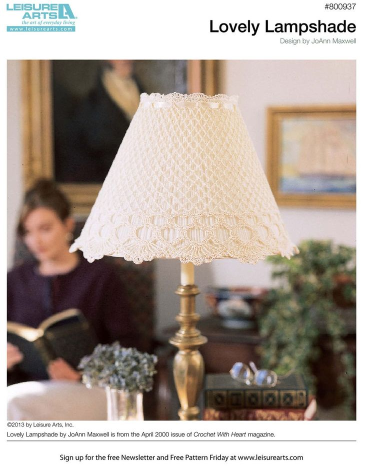 Lovely Lampshade ePattern - Lovely Lampshade by JoAnn Maxwell is from the April 2000 issue of Crochet With Heart magazine.