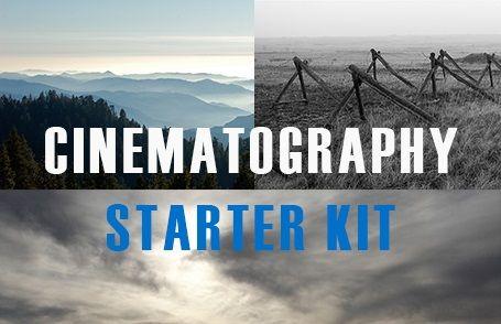 Cinematography Starter Kit and Advanced Kit
