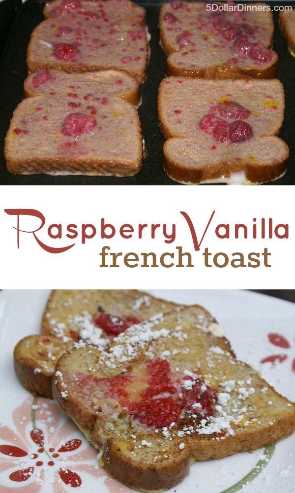Raspberry Vanilla French Toast | 5DollarDinners.com